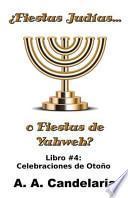 libro Fiestas Judias O Fiestas De Yahweh? Libro 4