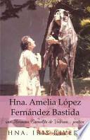libro Hna. Amelia Lpez Fernndez Bastida