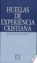 libro Huellas De Experiencia Cristiana