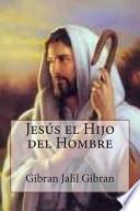 libro Jesus El Hijo Del Hombre