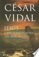 libro Jesús Y Los Manuscritos Del Mar Muerto