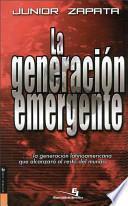 libro La Generación Emergente