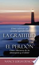 libro La Gratutud. El Perdon.