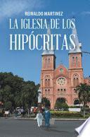 libro La Iglesia De Los Hipócritas