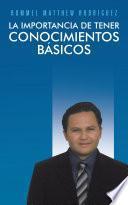 libro La Importancia De Tener Conocimientos Básicos