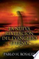 libro La Nueva Revelación Del Evangelio Eterno
