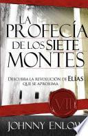 libro La Profecía De Los Siete Montes