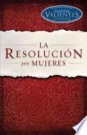 libro La Resolucion Para Mujeres