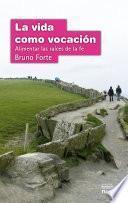 libro La Vida Como Vocación