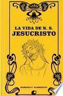 libro La Vida De N. S. Jesucristo
