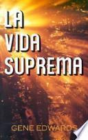 libro La Vida Suprema