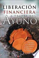 libro Liberación Financiera A Través Del Ayuno