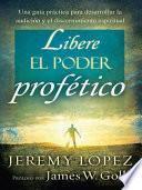 libro Libere El Poder Profético