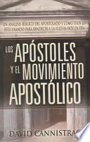 libro Los Apostoles Y El Movimiento Apostolico/apostles And The Emerging Apostolic Movement