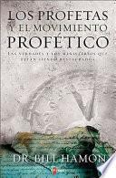 libro Los Profetas Y El Movimiento Profetico