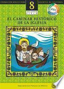 libro Manual 8. El Caminar Histórico De La Iglesia
