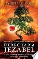 libro Manual Del Guerrero Espiritual Para Derrotar A Jezabel