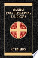 libro Manual Para Ceremonias Religiosas