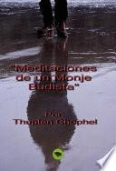 libro Meditaciones De Un Monje Budista