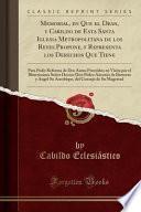 libro Memorial, En Que El Dean, Y Cabildo De Esta Santa Iglesia Metropolitana De Los Reyes Propone, Y Representa Los Derechos Que Tiene