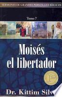 libro Moises El Libertador = Moses The Liberator