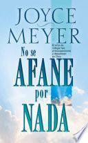 libro No Se Afane Por Nada   Pocket Book: El Arte De Relegar Las Preocupaciones Y Descansar En Dios