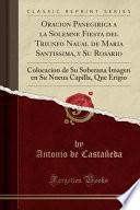 libro Oracion Panegirica A La Solemne Fiesta Del Triunfo Naual De Maria Santissima, Y Su Rosario