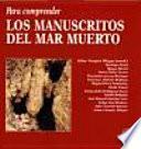 libro Para Comprender Los Manuscritos Del Mar Muerto