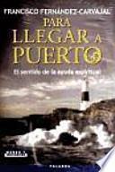 libro Para Llegar A Puerto