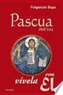 libro Pascua 2013, Vívela Con Él