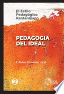 libro Pedagogía Del Ideal