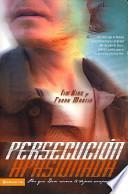libro Persecucion Apasionada/ Followed With Passion