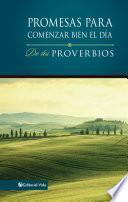 libro Promesas Para Comenzar Bien El Día De Los Proverbios