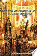libro San Pablo, Jesucristo Y El Cristianismo