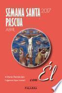 libro Semana Santa Pascua 2017, Con Él