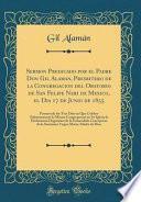 libro Sermon Predicado Por El Padre Don Gil Alaman, Presbitero De La Congregacion Del Oratorio De San Felipe Neri De Mexico, El Dia 17 De Junio De 1855