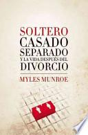libro Single, Married, Separated, And Life After Divorce