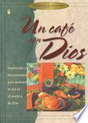 libro Un Cafe Con Dios