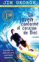 libro Un Joven Conforme Al Corazon De Dios / A Young Man After God S Own Heart