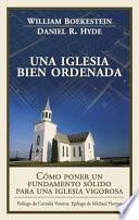 libro Una Iglesia Bien Ordenada