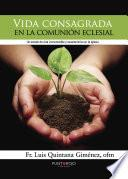 libro Vida Consagrada En La Comunión Eclesial