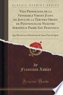 libro Vida Prodigiosa De La Venerable Virgen Juana De Jesus De La Tercera Orden De Penitencia De Nuestro Seraphico Padre San Francisco