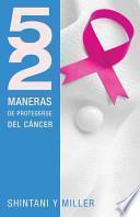libro 52 Maneras De Protegerse Del Cancer