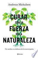libro Curar Con La Fuerza De La Naturaleza