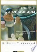 libro El Arte De La Aromaterapia