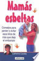 libro Mamas Esbeltas = Win The Fat War For Moms