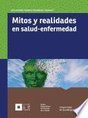 libro Mitos Y Realidades En Salud Enfermedad