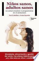 libro Niños Sanos, Adultos Sanos