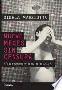 libro Nueve Meses Sin Censura
