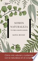 libro Somos Naturaleza